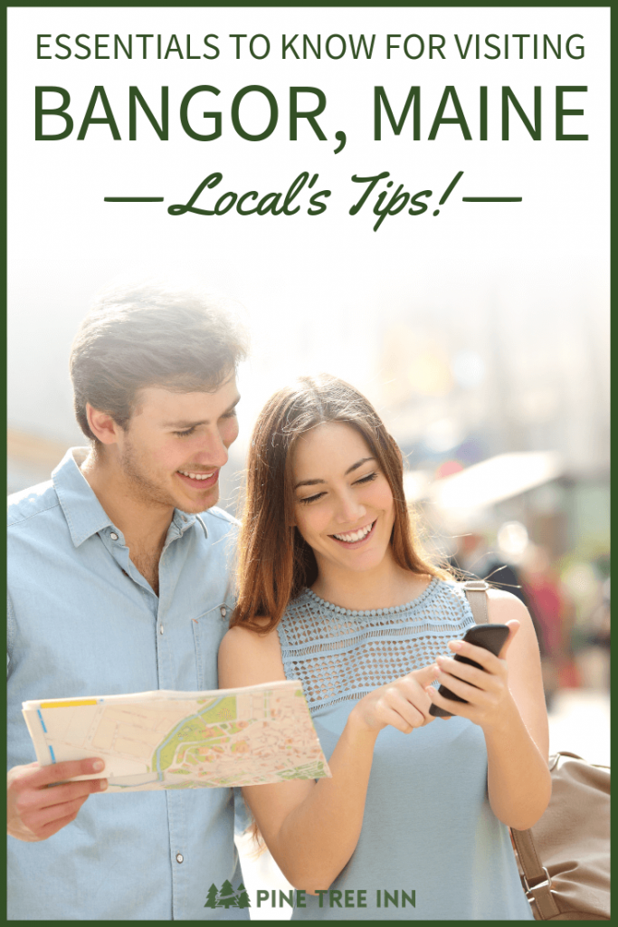 Essentials You Need to Know for Visiting Bangor, Maine